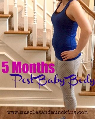 Body After Baby {5 Months}