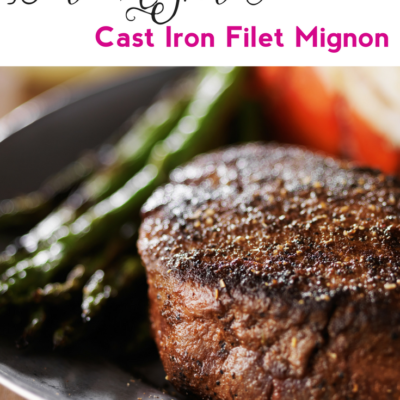 Date Night In: Cast Iron Filet Mignon